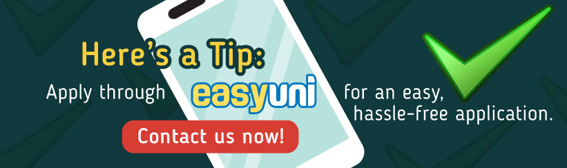 Apply to your university via EasyUni: Contact us today